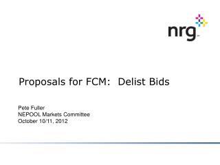 Proposals for FCM:  Delist Bids