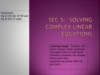 Sec 5:  Solving complex linear Equations