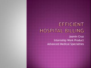Efficient Hospital Billing
