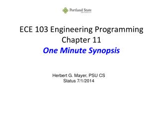 ECE 103 Engineering Programming Chapter 11 One Minute Synopsis
