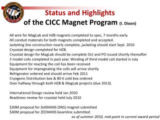 Status and Highlights  of the CICC Magnet Program  (I. Dixon)