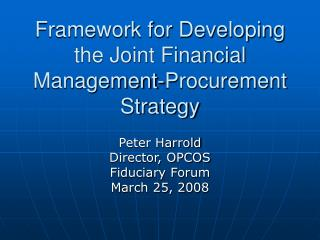 Framework for Developing the Joint Financial Management-Procurement Strategy