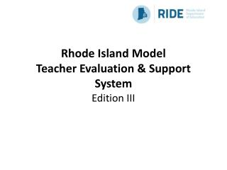 Rhode Island Model Teacher Evaluation & Support System Edition III