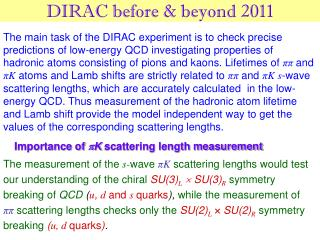 DIRAC before & beyond 2011