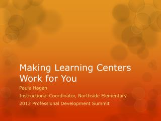 Making Learning Centers Work for You