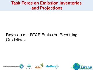 Task Force on Emission Inventories  and Projections