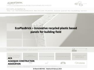 EcoPlasBrick  – Innovative recycled plastic based panels for building field