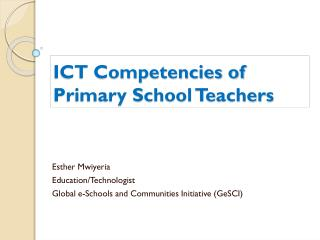 ICT Competencies of Primary School Teachers