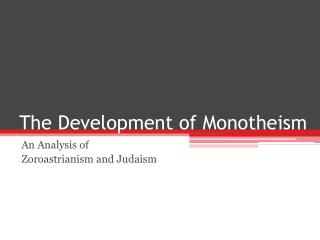 The Development of Monotheism