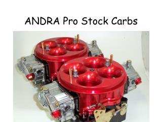 ANDRA Pro Stock Carbs