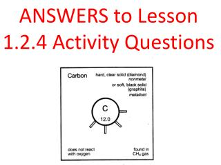 ANSWERS to Lesson 1.2.4 Activity Questions