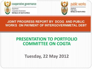 JOINT PROGRESS REPORT BY  DCOG  AND PUBLIC WORKS  ON PAYMENT OF INTERGOVERNMETAL DEBT