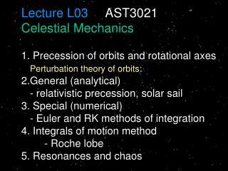 Lecture L03      AST3021  Celestial Mechanics
