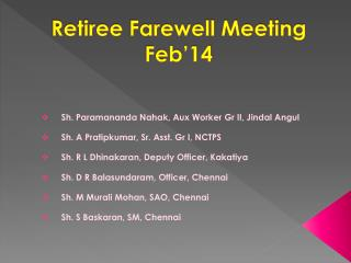 Retiree Farewell Meeting Feb'14