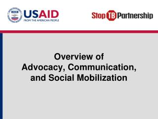 Overview of  Advocacy, Communication, and Social Mobilization