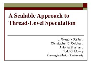 A Scalable Approach to Thread-Level Speculation