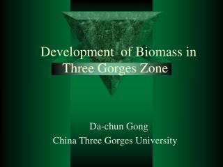 Development  of Biomass in Three Gorges Zone