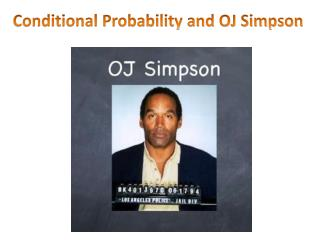 Conditional Probability and OJ Simpson
