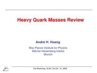 Heavy Quark Masses Review