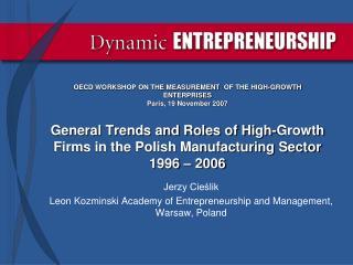 Jerzy Cieślik Leon Kozminski Academy of Entrepreneurship and Management, Warsaw, Poland