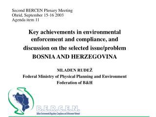 Second BERCEN Plenary Meeting  Ohrid, September 15-16 2003  Agenda item 11
