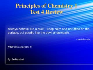 Principles of Chemistry 1 Test 4 Review