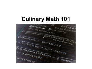 Culinary Math 101