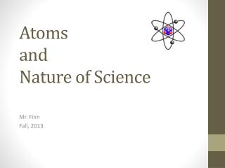 Atoms and Nature of Science