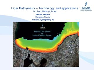 Lidar Bathymetry � Technology and applications Oct 24rd, Netanya, Israel