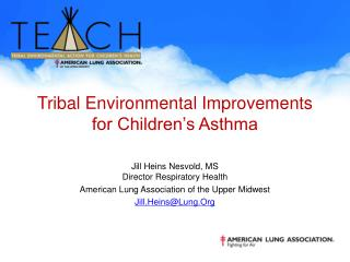Tribal Environmental Improvements  for Children's Asthma