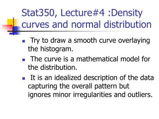 Stat350, Lecture#4 :Density curves and normal distribution