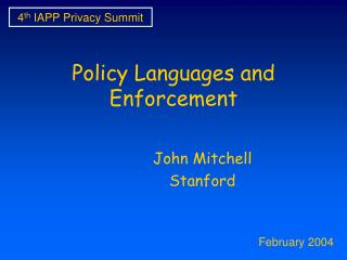 Policy Languages and Enforcement