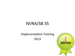 NVRA/SB 35