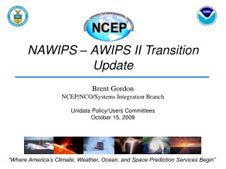 NAWIPS – AWIPS II Transition Update