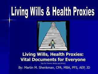Living Wills, Health Proxies: Vital Documents for Everyone Tips for Chronic Illness and RV'ers