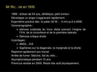 Mr Ric…né en 1935