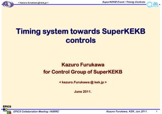 Timing system towards SuperKEKB controls