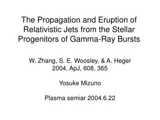 The Propagation and Eruption of Relativistic Jets from the Stellar Progenitors of Gamma-Ray Bursts