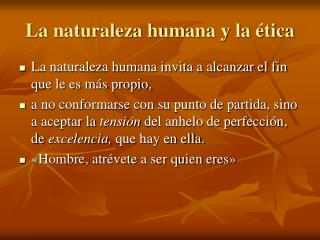 La naturaleza humana y la ética