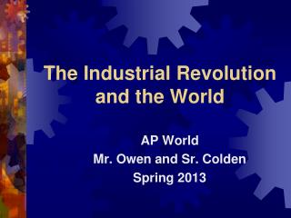 The Industrial Revolution and the World