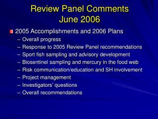 Review Panel Comments June 2006