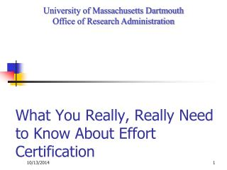 What You Really, Really Need to Know About Effort Certification