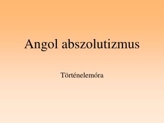 Angol abszolutizmus