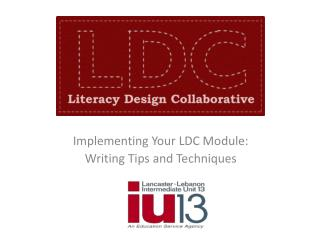 Implementing Your LDC Module:   Writing Tips and Techniques
