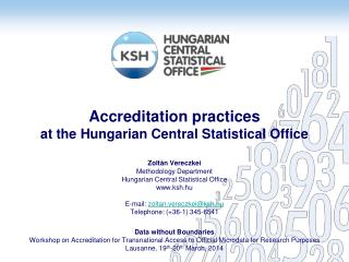 Accreditation practices at the Hungarian Central Statistical Office