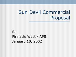 Sun Devil Commercial Proposal