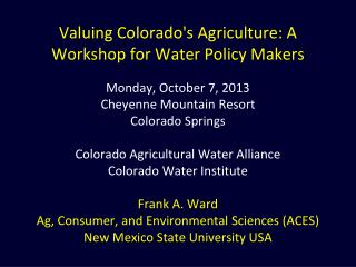 Road Map: Valuing Water in  Irrigated Agriculture