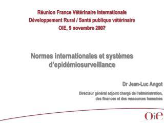 Réunion France Vétérinaire Internationale Développement Rural / Santé publique vétérinaire