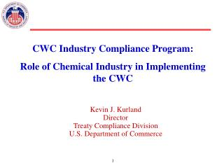 Kevin J. Kurland Director Treaty Compliance Division U.S. Department of Commerce