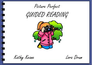 Picture Perfect GUIDED READING